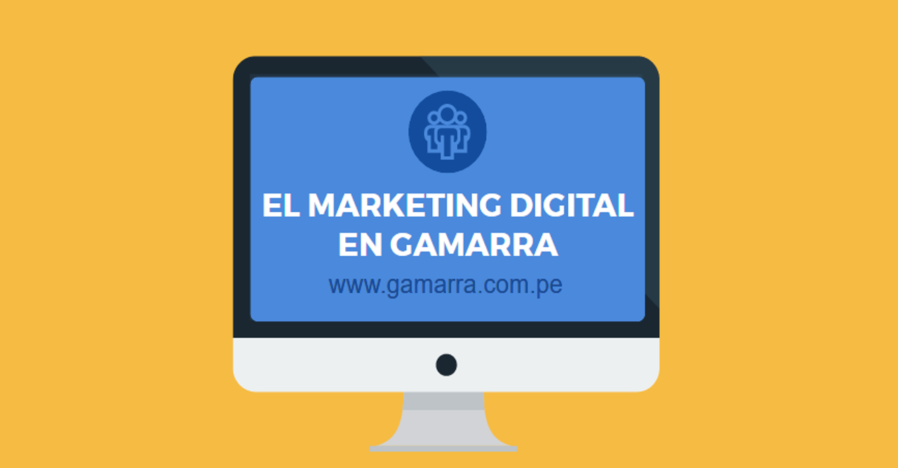 Marketing Digital en Gamarra
